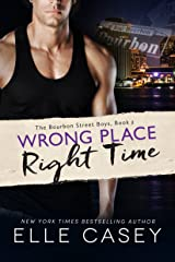 Wrong Place, Right Time (The Bourbon Street Boys Book 2) Kindle Edition
