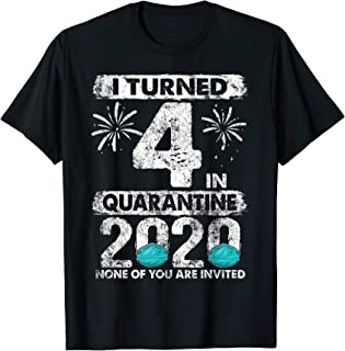 I Turned 4 In Quarantine 2020 4 years old 4th Birthday T-Shirt