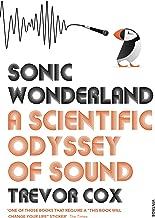 Sonic Wonderland: A Scientic Odyssey of Sound