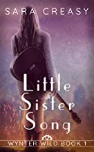 Little Sister Song: Wynter Wild Book 1