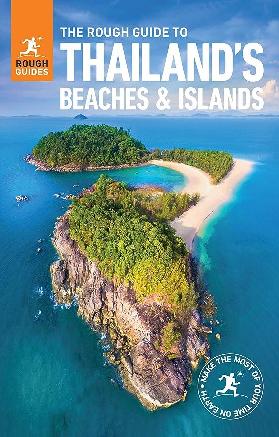 裏切る範囲悪のThe Rough Guide to Thailand's Beaches and Islands  (Travel Guide eBook)