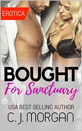 BOUGHT FOR SANCTUARY: Naughty, Forbidden Stories of Romance and Exciting Adult Fun. (English Edition)