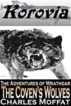 The Coven's Wolves: The Adventures of Wrathgar - Volume III