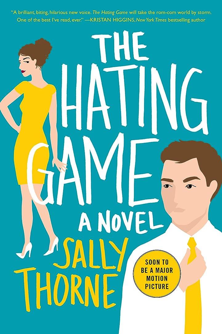 召喚するさようなら石油The Hating Game: A Novel (English Edition)