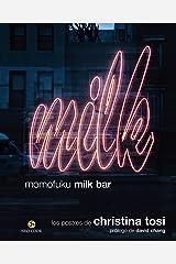 Momofuku Milk Bar: Los postres de Christina Tosi (Neo-Cook) (Spanish Edition) Hardcover