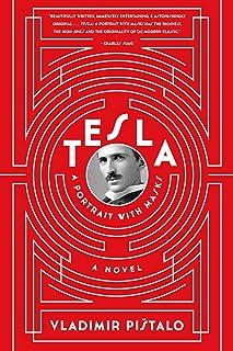 Tesla: A Portrait with Masks: A Novel (English Edition)