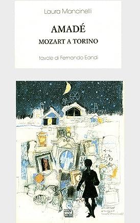 Amadè: Mozart a Torino