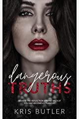 Dangerous Truths (Dark Confessions Book 1) Kindle Edition