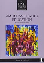 American Higher Education (Core Concepts in Higher Education)