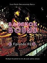 Bangkok Bound - Volume 2