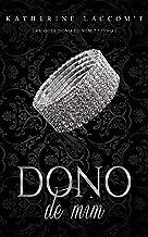 Dono de Mim (Trilogia Dono de Mim - Livro 1)