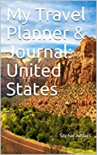 My Travel Planner & Journal: United States (Travel Journals Book 37) (English Edition)