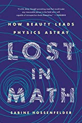 Lost in Math: How Beauty Leads Physics Astray (English Edition) Versión Kindle