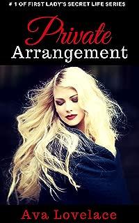 Private Arrangement (First Lady's Secret Life Series   Book 1)