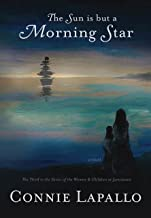 The Sun Is But a Morning Star (The Jamestown Sky Series Book 3)
