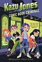 Kazu Jones and the Comic Book Criminal (Kazu Jones, 2)