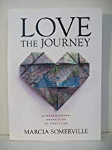 Love the Journey: Homeschooling: Principles to Practices