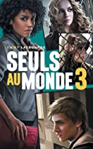 Seuls au monde - Tome 3: Camp d'Isolement (French Edition)