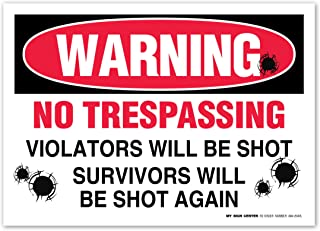 (4 Pack) Warning No Trespassing Violators Will Be Shot Sticker - Private Property - 7