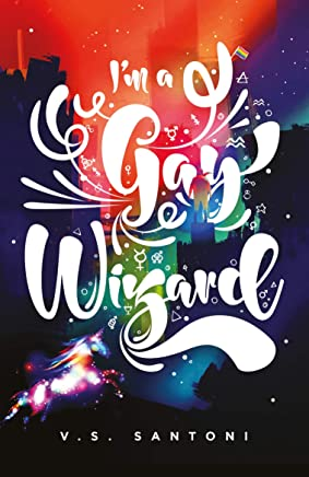 I'm a Gay Wizard (A Wattpad Novel)