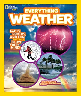 Everything: Weather - Facts, Photos, and Fun that Will Blow You Away