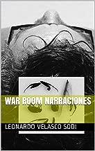 War Room Narraciones (Spanish Edition)