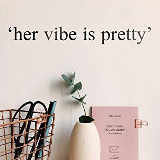 "Vinyl Wall Art Decal – Her Vibe is Pretty – 2"" x 16"" – Cute.."