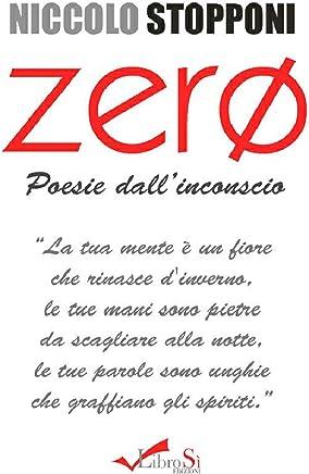 Zero. Poesie dallinconscio