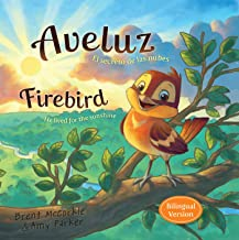 Aveluz/Firebird (Bilingual) (Spanish Edition)