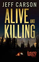Alive and Killing (David Wolf Book 3) PDF