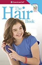 The Hair Book: Care & Keeping Advice for Girls (American Girl)