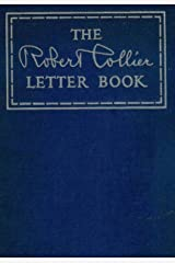 The Robert Collier Letter Book Kindle Edition