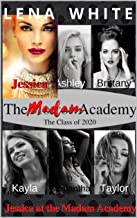 Jessica at The Madam Academy (The Class of 2020 Book 2) (English Edition)