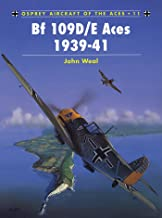 Bf 109D/E Aces 1939–41 (Aircraft of the Aces Book 11)