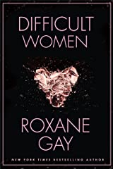 Difficult Women (English Edition) eBook Kindle