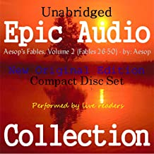 Aesop's Fables, Volume 2 (Fables 26-50) [Epic Audio Collection]