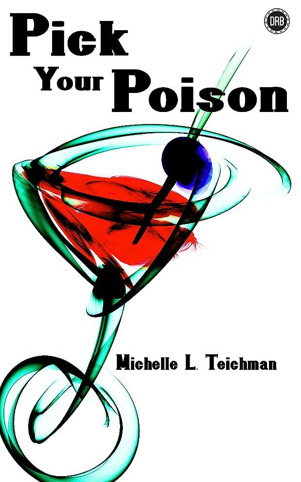 遠洋のエンターテインメントサンダースPick your Poison (English Edition)