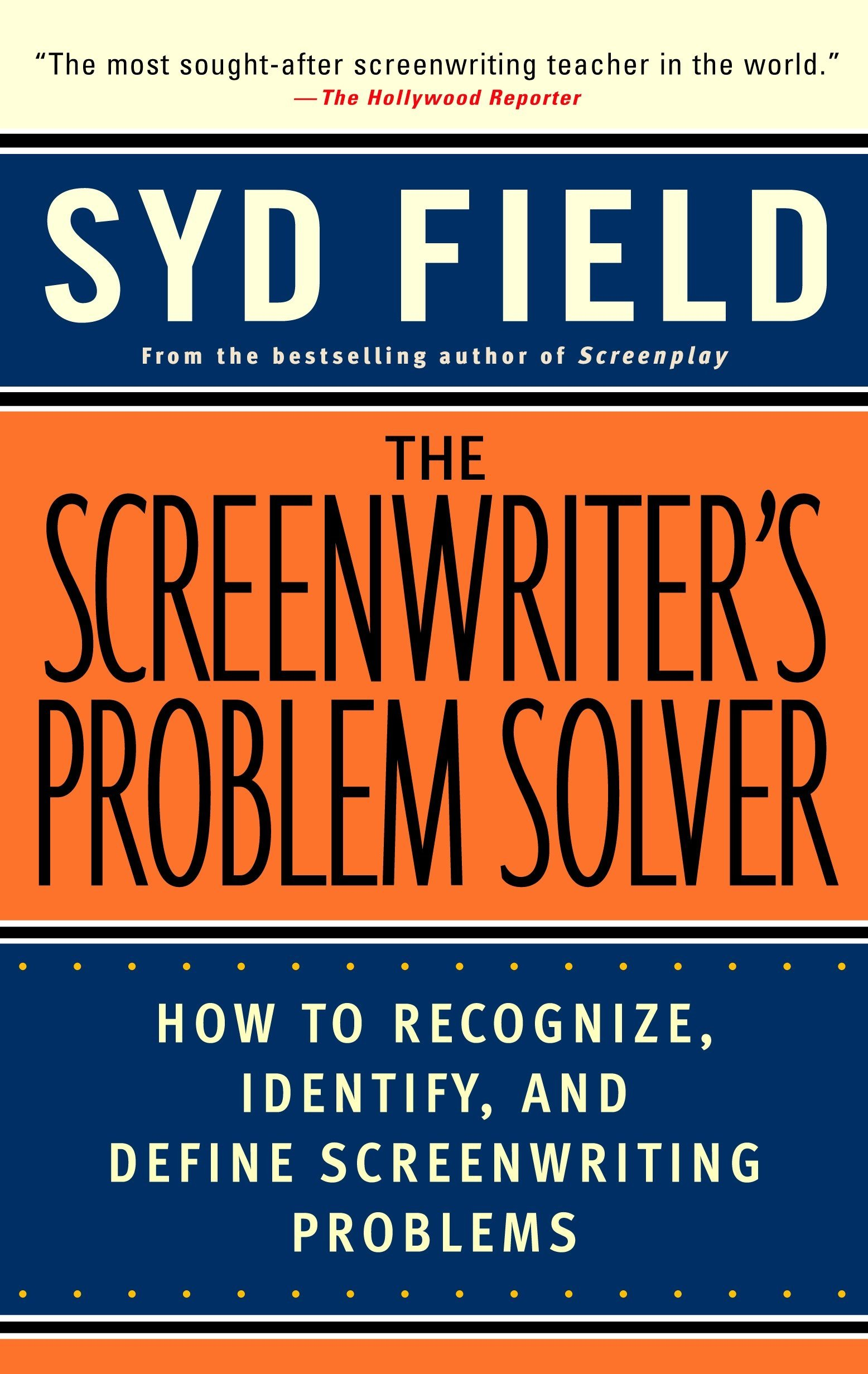 Download Ebook Screenwriters Problem Solver How To Recognize Identify And Define Screenwriting Problems Dell Trade Free Constructionmarketingadvisors Esquisse77 Fr