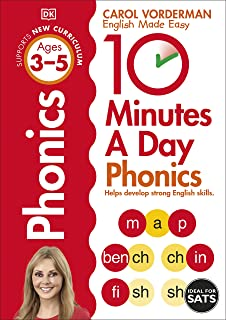 10 Minutes A Day Phonics, Ages 3-5 (Preschool): Supports the National Curriculum, Helps Develop Strong English Skills