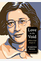 Love in the Void: Where God Finds Us (Plough Spiritual Guides: Backpack Classics) Kindle Edition