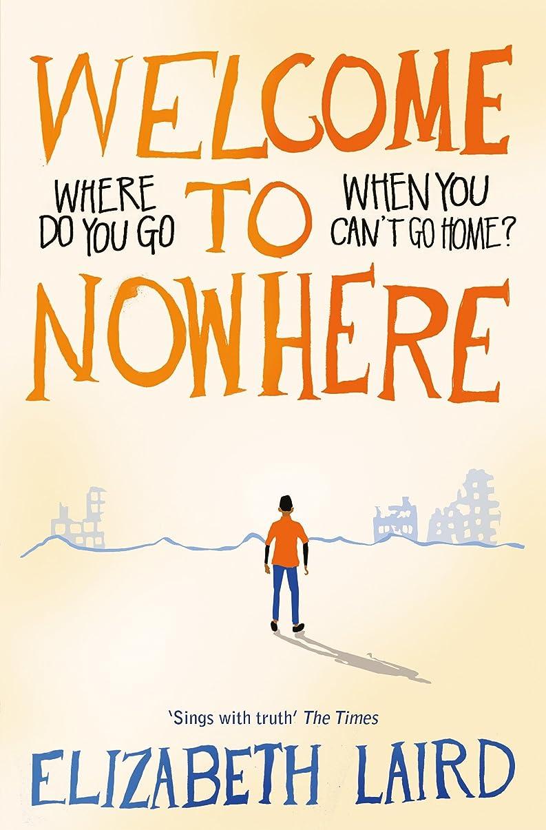 効果マイク優雅Welcome to Nowhere (English Edition)