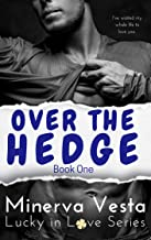 Over the Hedge: Book 1 (Lucky in Love)