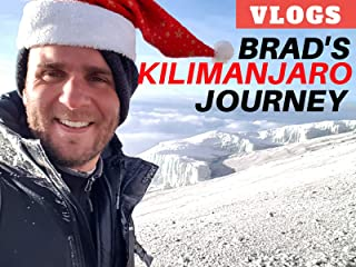 Brad's Kilimanjaro Journey Vlogs