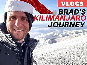 Brad's Kilimanjaro Journey Vlogs