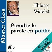 Prendre la parole en public: Master Class