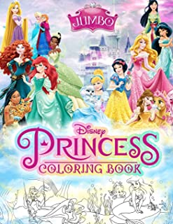 Princess Coloring Book: Princesses Jumbo Coloring Book With High Quality Images For Kids Ages 4-8