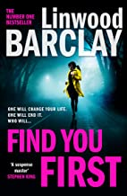 Find You First: From the international bestselling author of books like Elevator Pitch comes the most gripping crime thril...