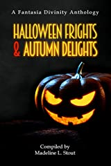 Halloween Frights and Autumn Delights Kindle Edition