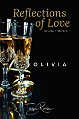 Olivia (Reflections of Love) Kindle Edition