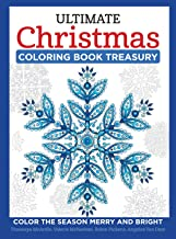 Ultimate Christmas Coloring Book Treasury: Color the Season Merry & Bright (Design Originals) 208 Pages of One-Side-Only Holiday Designs in Spiral Lay-Flat Binding with Extra-Thick, Perforated Paper